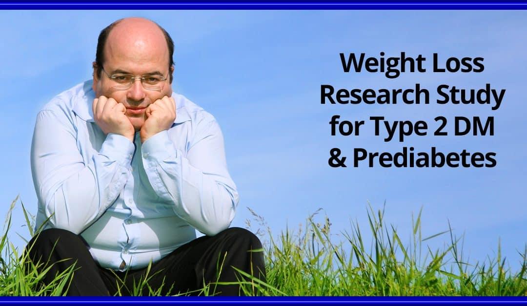 Weight Loss Study | Type 2 Diabetes or Prediabetes